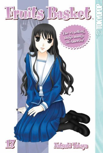 Fruits Basket Volume 17: v. 17 by Natsuki Takaya (2007-08-28)