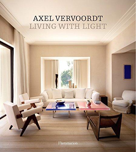 Axel Vervoordt: Living with Light por Axel Vervoordt