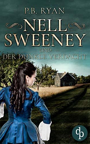 Nell Sweeney und der dunkle Verdacht (Nell Sweeney-Reihe 2)