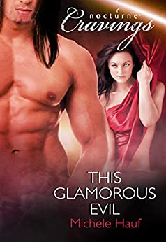 This Glamorous Evil (Mills & Boon Nocturne Bites) by [Hauf, Michele]
