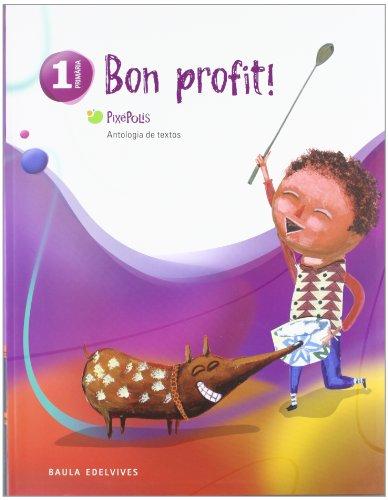 Antologia de Textos 1º Primaria (Bon profit) (Pixépolis) - 9788426378989