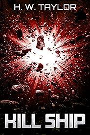 Kill Ship: Nasostorto Novella (English Edition)