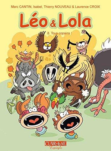 Léo et Lola : Tome 8, Tous copains !