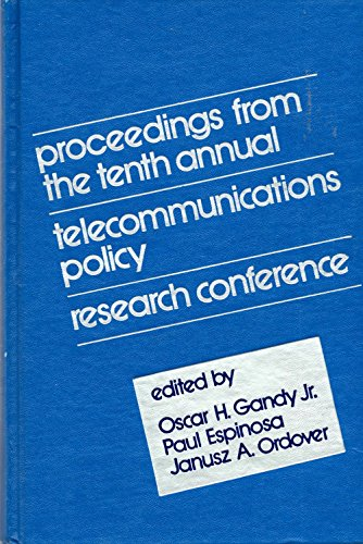Telecommunications Policy Research: 10th: Conference Proceedings (Communication & Information Science)