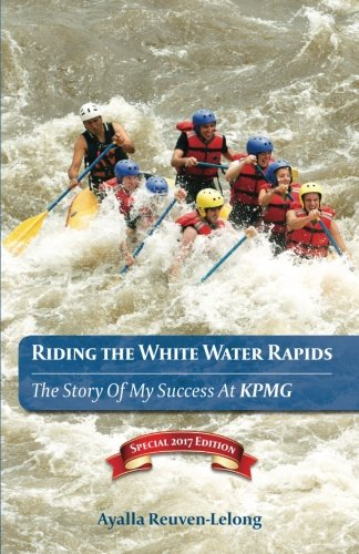 riding-the-white-water-rapids-the-story-of-my-success-at-kpmg