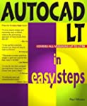 Autocad Lt In Easy Steps: V97: Covers...