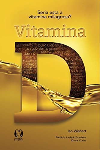 Vitamina D (Portuguese Edition) eBook: Ian Wishart: Amazon ...