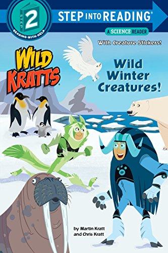 Wild Winter Creatures! (Wild Kratts) (Step Into Reading) por Chris Kratt