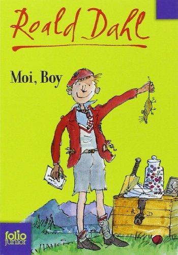 Moi, Boy: Souvenirs d'enfance de Roald Dahl (23 août 2007) Broché