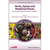 Herbs, Spices and Medicinal Plants: Processing, Health Benefits and Safety (IFST Advances in Food Science)
