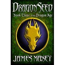 Dragonseed: Volume 3 (Bitterwood Series)