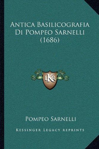 Antica Basilicografia Di Pompeo Sarnelli (1686)