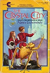 The Crystal City (An Avon Camelot Book) by Nancy Etchemendy (1985-08-01)