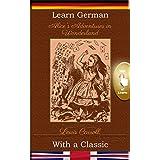 Learn German with a Classic: Alice's Adventures in Wonderland [DE-EN]