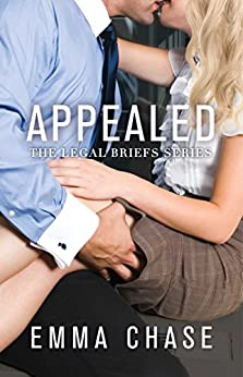 Appealed (The Legal Briefs Series Book 3) by [Chase, Emma]