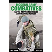Modern Army Combatives: Battle-Proven Techniques and Training Methods (English Edition)