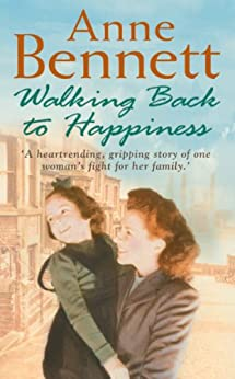 Walking Back to Happiness by [Bennett, Anne]