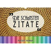 Kalender zum Selberdrucken – Die schönsten Zitate 2018: DIN A4 Querformat-Kalender mit deutschen Feiertagen