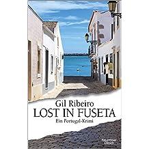 Lost in Fuseta: Ein Portugal-Krimi