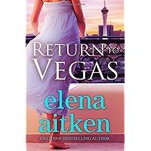 Return to Vegas by Elena Aitken (2015-10-24)