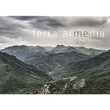 terra armenia: Über die Armenier und ihre Heimat
