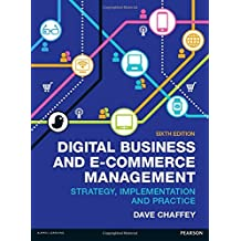 By Dave Chaffey Digital Business and E-Commerce Management: 6 (6th Edition) [Paperback]