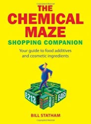 The Chemical Maze: Your Guide to Food Additives and Cosmetic Ingredients by Bill Statham (2005-01-12)