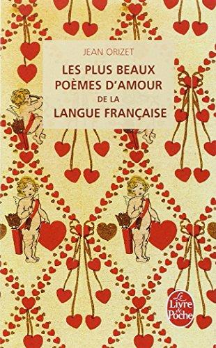 Les plus beaux poèmes d'amour de la langue française par Jean Orizet
