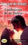 Confesiones de un Voyeur: Edición ampliada. Sociedades secretas, thriller erótico, novela negra (Mentes atrapadas nº 1)