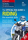 The Official DSA Guide to Riding - the essential skills (Driving Standards Agency)