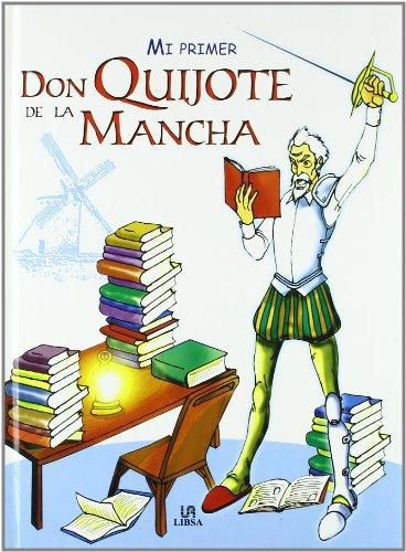 Mi Primer Don Quijote de la Mancha (Manuales de Leyenda) por Alejandra Ramírez