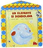 Un elefante si dondolava. Ediz. illustrata. Con CD Audio