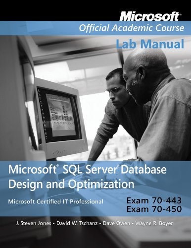 Exam 70443 70450 Microsoft Sql Server Da (Microsoft Official Academic Course) por Microsoft Official Academic Course