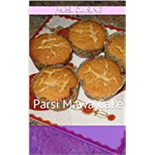 Mava Cake Lovers: Parsi Mawa Cake (Parsi Cuisine Book 6) (English Edition)
