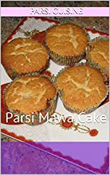 Mava Cake Lovers: Parsi Mawa Cake (Parsi Cuisine Book 6) (English Edition)