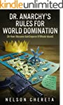 Dr. Anarchy's Rules For World Dominat...