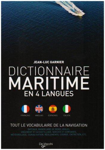 Dictionnaire maritime en 4 langues : Tout le vocabulaire de la navigation