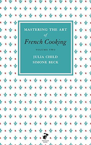 Mastering the Art of French Cooking, Vol.2 Cover Image