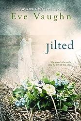 Jilted by Eve Vaughn (2016-04-04)