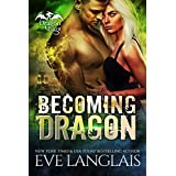 Becoming Dragon (Dragon Point Book 1) (English Edition)