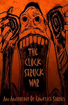 The Clock Struck War by [Brown, Dominic, Robbie MacNiven]