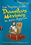 Das Tagebuch des Dummikus Maximus im alten Ägypten ? Es ist so schwer ein Depp zu sein: Band 2 (Das Tagebuch des Dummikus Maximus im alten Rom, Band 2) - Tim Collins