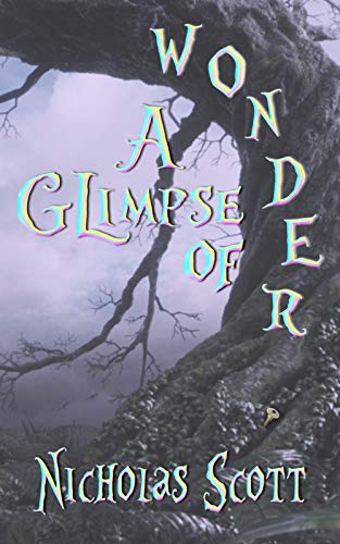 A Glimpse of Wonder: prelude to Alex in Wonder (English Edition ...