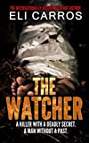 The Watcher by Eli Carros