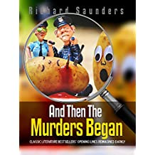 And Then the Murders Began: Classic Literature Bestsellers' Opening Lines ReImagined Darkly (Thrive Learning Journals Book 5) (English Edition)