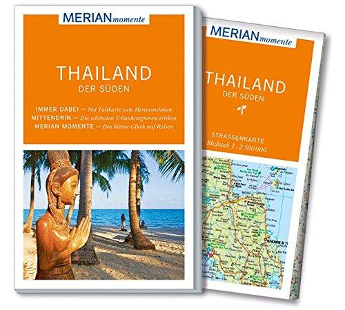 MERIAN momente Reiseführer Thailand Süden: Mit Extra-Karte zum Herausnehmen