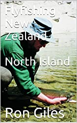 Flyfishing New Zealand  North Island