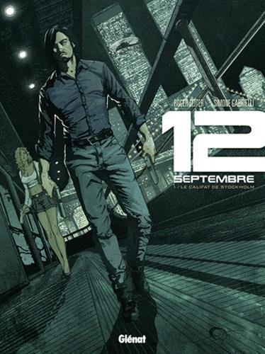12 Septembre - Tome 01: Le Califat de Stockholm