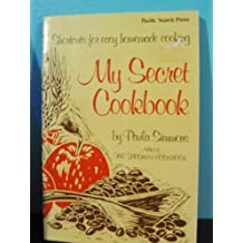 My secret cookbook: Shortcuts for easy homemade cooking by Paula Simmons (1979-05-03)