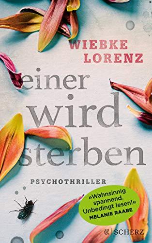 Buchseite und Rezensionen zu 'Einer wird sterben: Psychothriller' von Wiebke Lorenz
